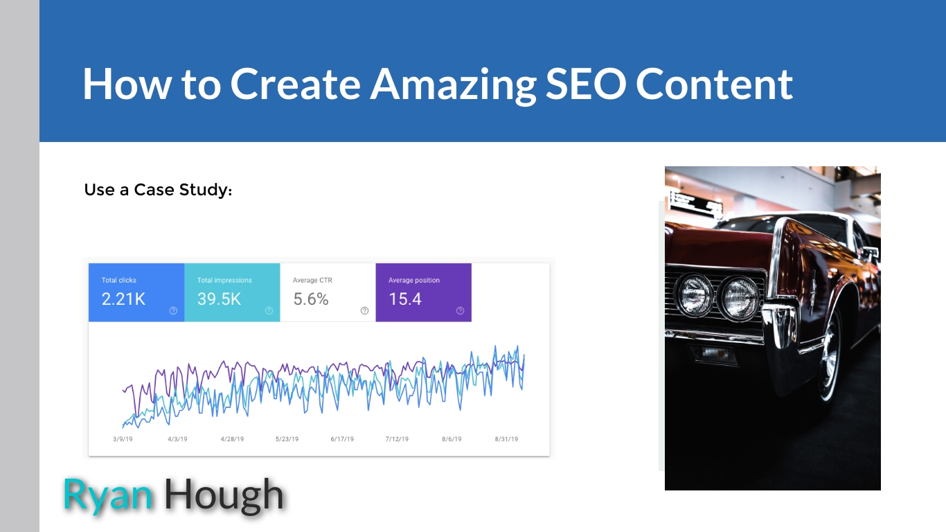how to create amazing seo content case study - Ryan Hough SEO